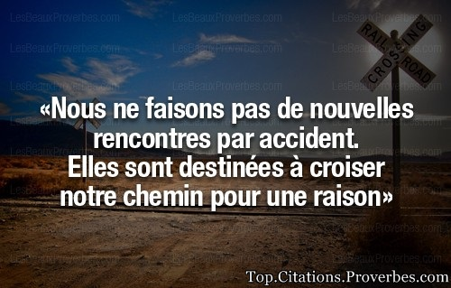 Rencontre citations proverbes