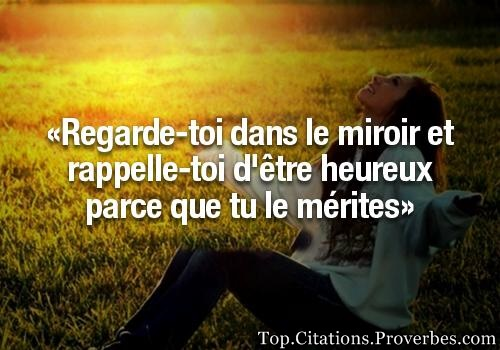 Citation estime de soi for Regard dans le miroir que tu vois