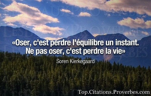 Citation Oser La Vie