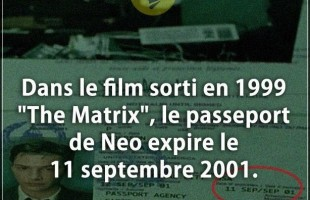 "Citation courte : Dans le film sorti en 1999 ""The Matrix"", le passeport de Neo expire le 11 septembr..."