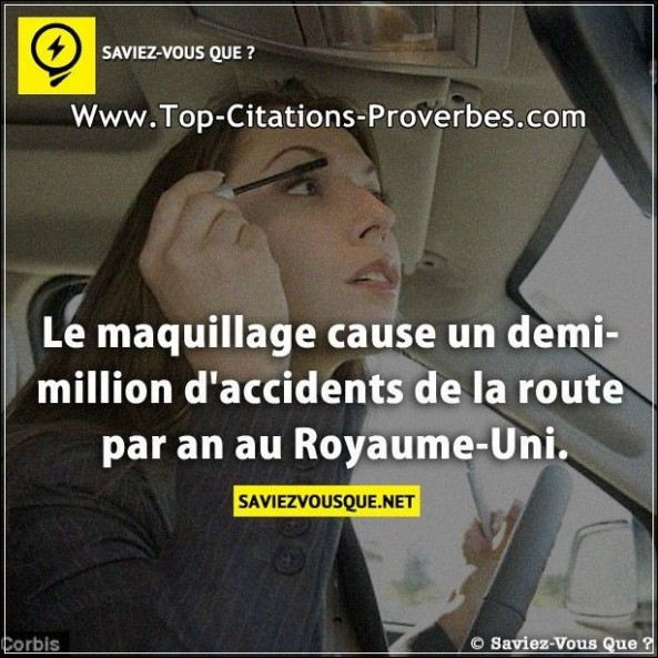 Le maquillage cause un demi-million d'accidents de la route par an au Royaume-Uni.