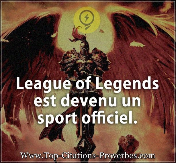 Citation courte : League of Legends est devenu un sport officiel.