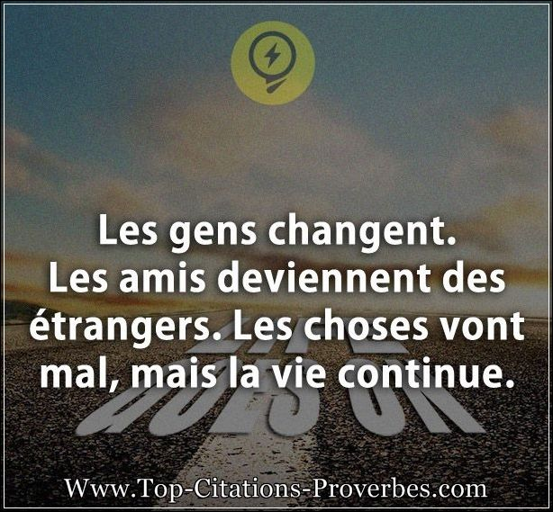 Citation Les Gens Changent Forumhulp