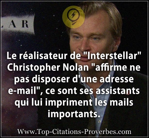 "Citation en image : Le réalisateur de  Interstellar"" Christopher Nolan ""affirme ne pas disposer d'un..."
