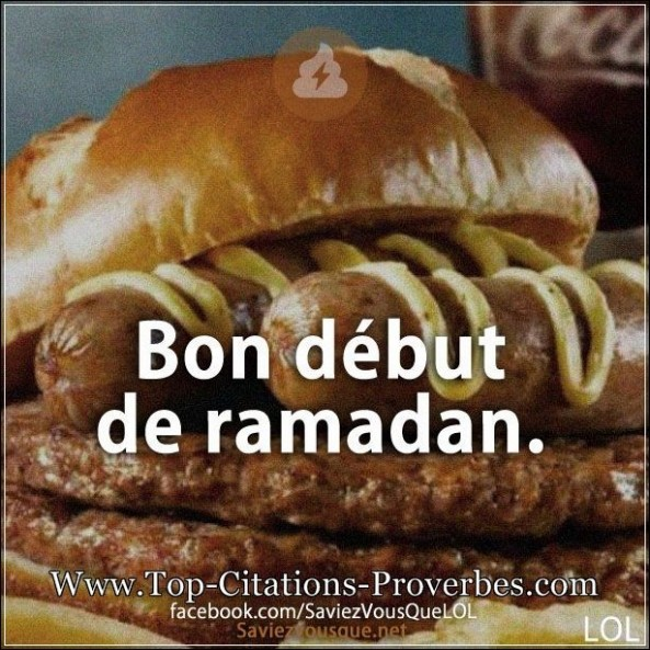 Blague but : Bon début de ramadan.