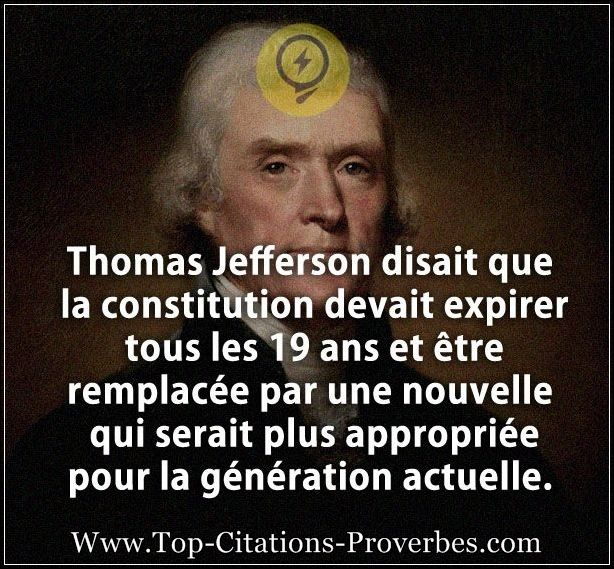 Citation Cons Thomas Jefferson Disait Que La Constitution Devait