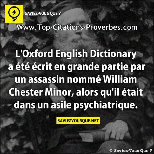 L'Oxford English Dictionary a été écrit en grande partie par un assassin nommé William Chester Minor...