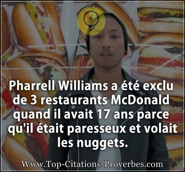 Citation restaurant : Pharrell Williams a été exclu de 3 restaurants McDonald quand il avait 17 ans ...
